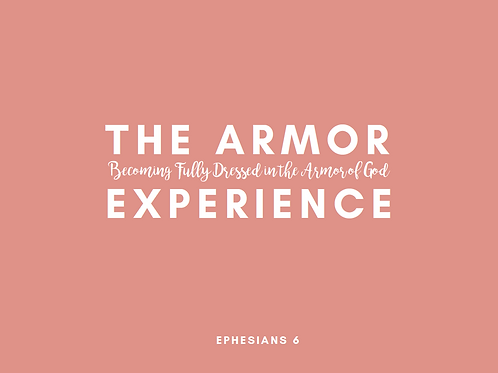 The Armor Experience Prayer Guide