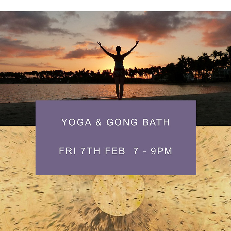 Yoga and Gong Bath evening