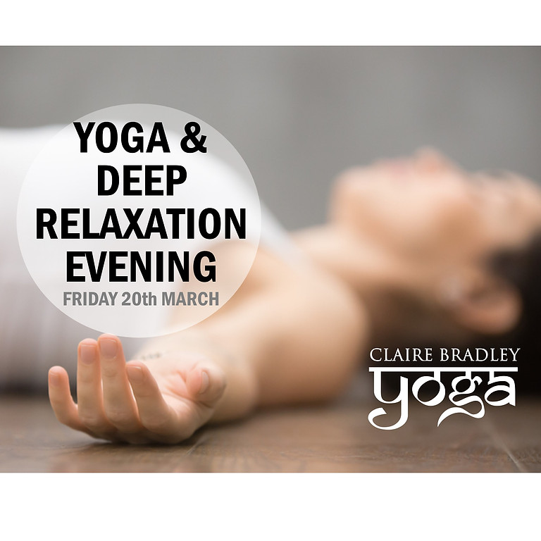 Yoga and Deep Relaxation Evening