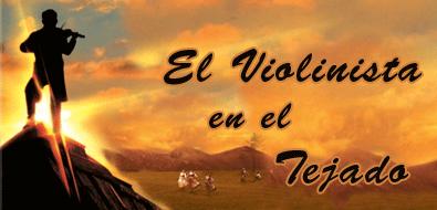LAS CANCIONES DE EL VIOLINISTA EN EL TEJADO, en la AMIA, el jueves 22 de Junio, a las 20 hs. entrad