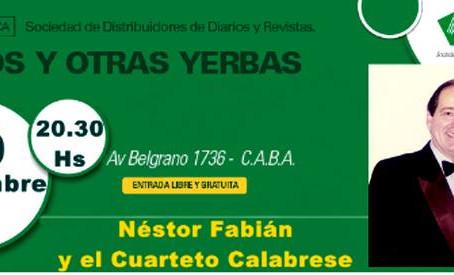 Tangos y Otras Yerbas con Nestor Fabian