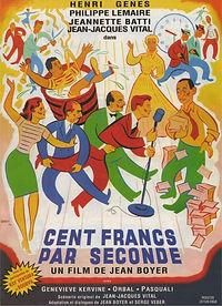 """Affiche du film """"Cent Francs par Seconde""""."""