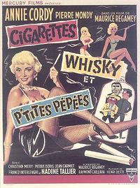 """Affiche du film """"Cigarettes, Whisky et p'tites Pépées""""."""