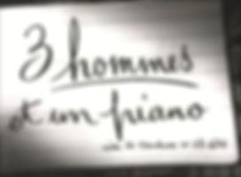 """Image du générique de """"3 Hommes et un Piano""""."""