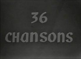 """Photo du logo de l'émission """"36 Chansons""""."""