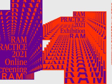 RAM PRACTICE 2021にて作品が展示・オンライン上映されます