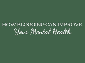 How Blogging Can Improve Your Mental Health