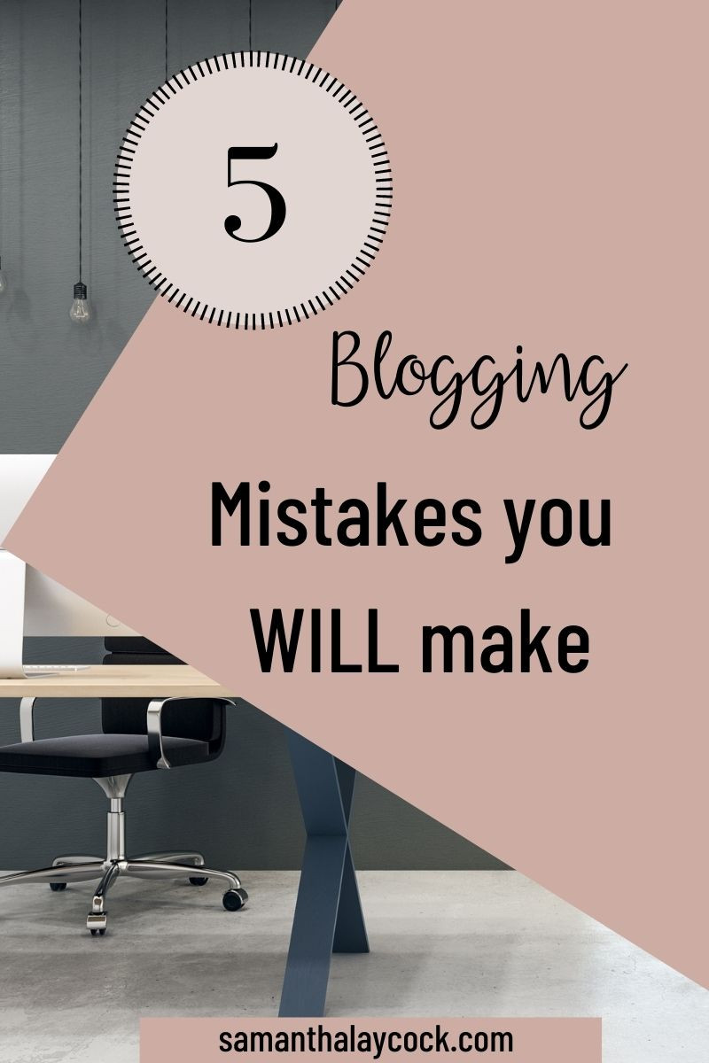 Blogging mistakes every beginner blogger has made.