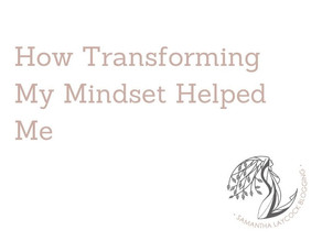 Transforming My Mindset Helped Me Conquer Anxiety and Depression