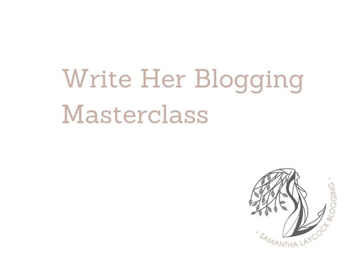 Write Her Blogging Masterclass