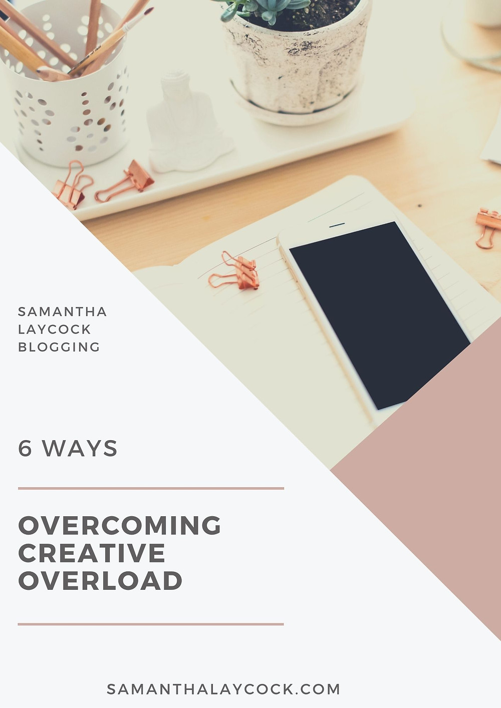 Helping you to overcome your creative overload.