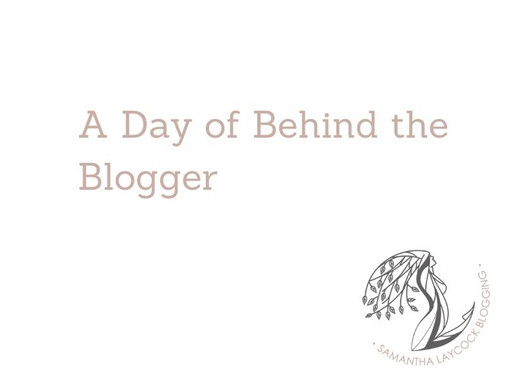 A Day of Behind The Blogger