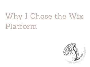 Why I Chose and Recommend the Wix Platform