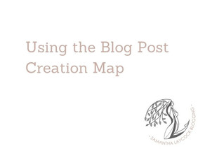 Using the Blog Post Creation Map