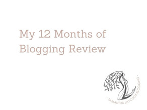 My 12 Months of Blogging Review