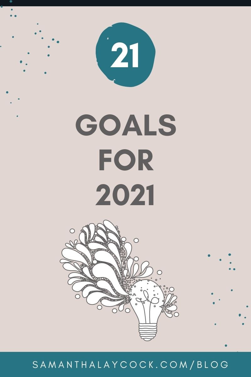 21 goals for 2021
