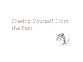 Freeing Yourself From the Past