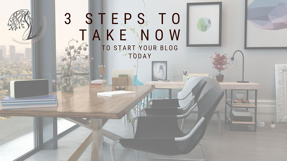 3 steps to start your blog