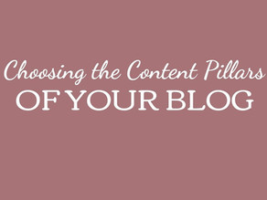 Choosing the Content Pillars of Your Blog
