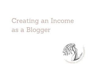Creating an Income as a Blogger
