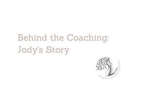 Behind the Coaching With Jody