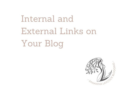 Internal and External Links on Your Blog