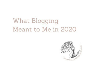What Blogging Meant to Me in 2020