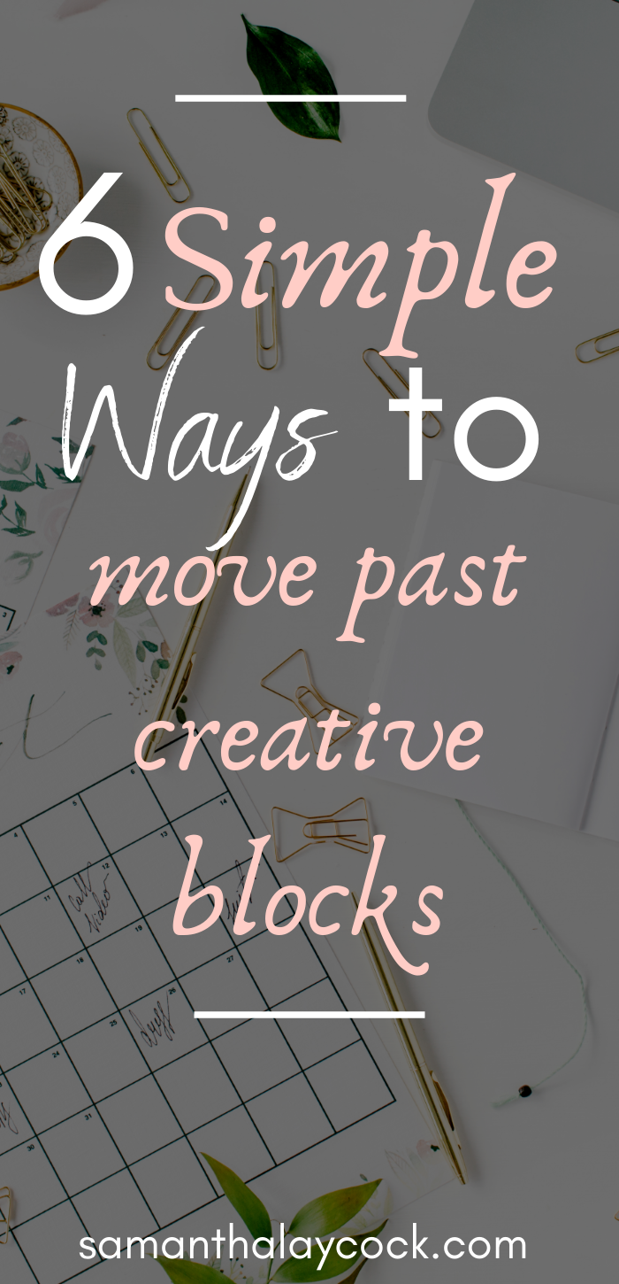 Tips to help you move past your creative blocks.