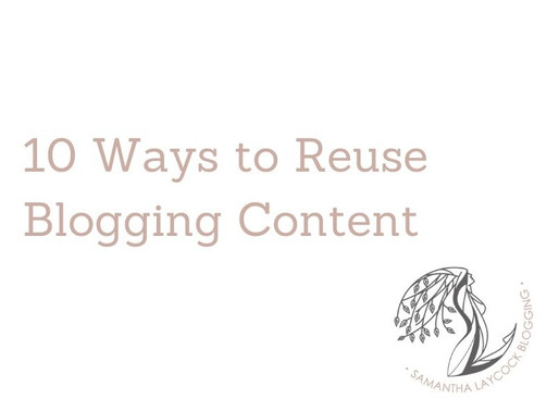 10 Ways to Reuse Blogging Content