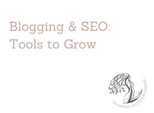 Blogging and SEO: Tools to Grow