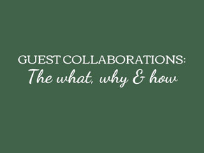 Guest Collaborations: The What, Why and How