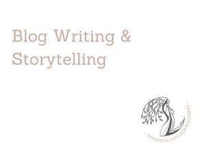 Blog Writing & Storytelling