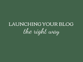 Launching Your Blog the Right Way