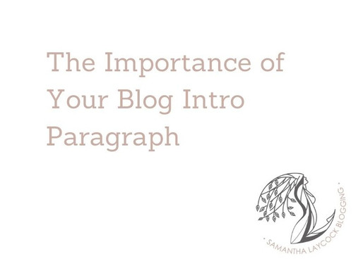The Importance of Your Blog Intro Paragraph