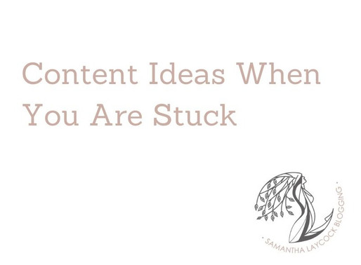 Content Ideas When You Are Stuck