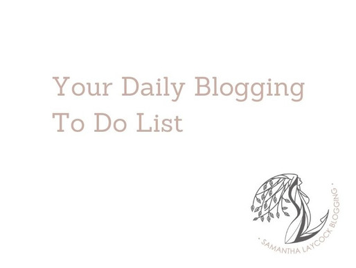 Your Daily Blogging To-Do List
