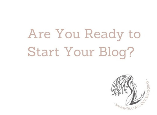 Are You Ready to Start Your Blog?