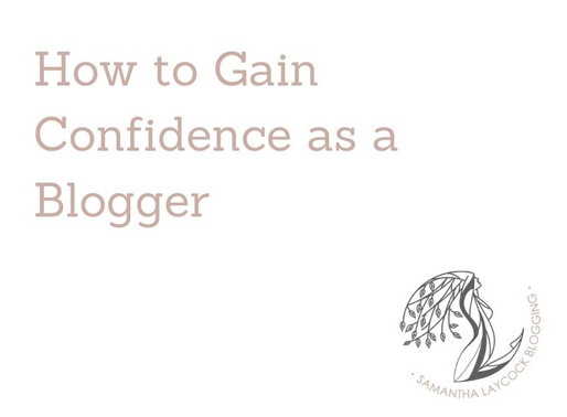 Gaining Confidence as a Blogger