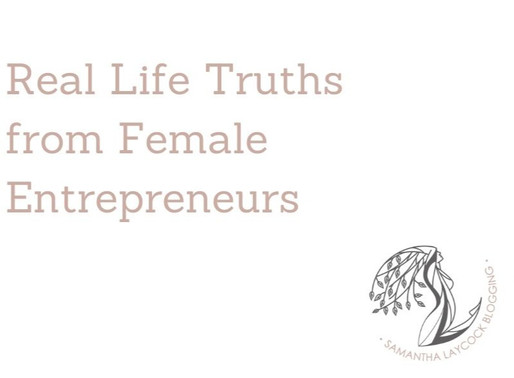 Real Life Truths From Female Entrepreneurs