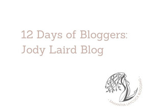 12 Days of Bloggers: Jody Laird Blog