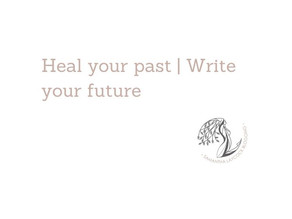 Heal Your Past | Write Your Future