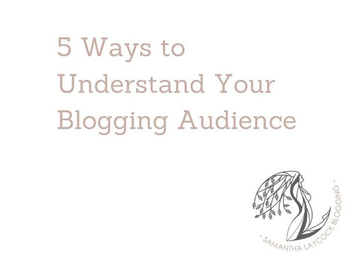 5 Ways to Understand Your Blogging Audience