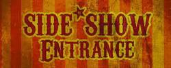 sideshow entrance
