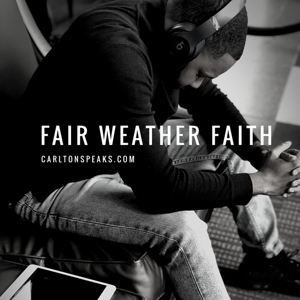 Fair Weather Faith