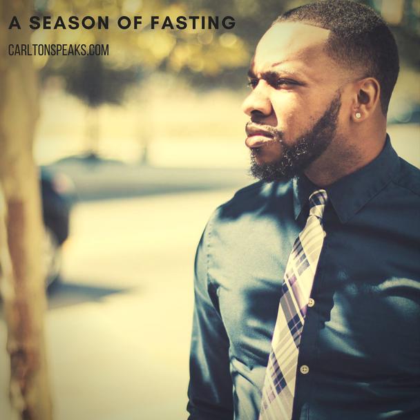 A Season of Fasting