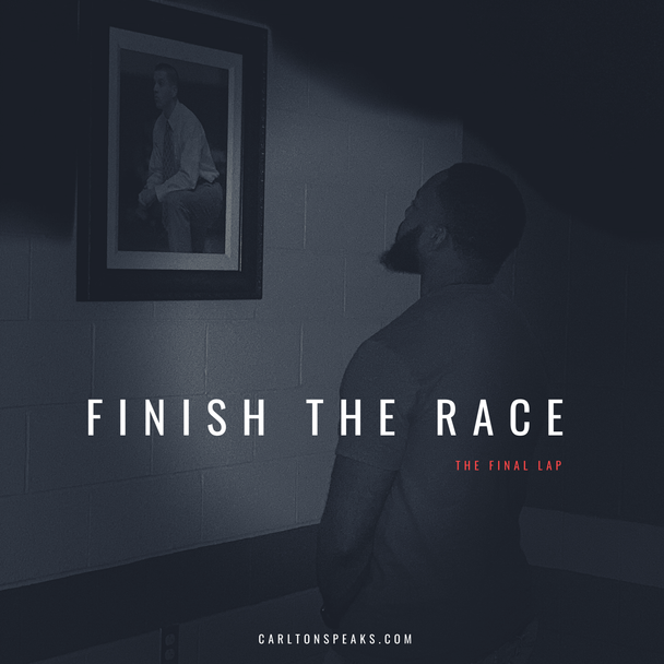 Finish The Race : The Final Lap