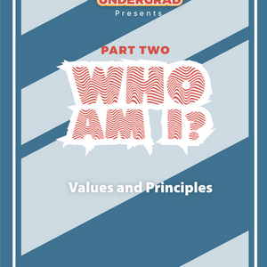 Who Am I Part 2: Values and Principles