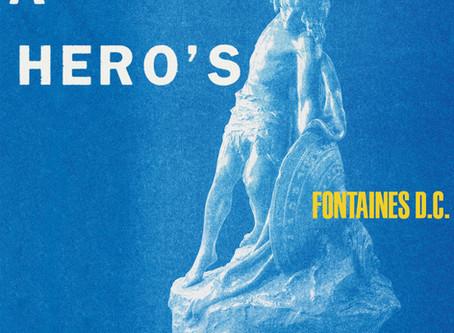 Album Review: Fontaines D.C. - 'A Hero's Death'