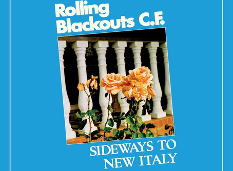 Album Review: Rolling Blackouts Coastal Fever - 'Sideways to New Italy'