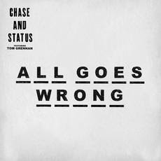 Chase & Status release new single 'All Goes Wrong'